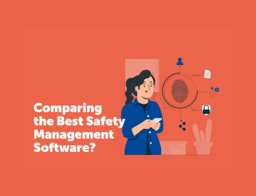 Comparing the Best Safety Management Software?